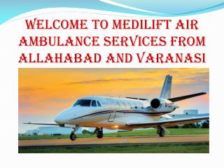 Medilift Air Ambulance Services in Allahabad