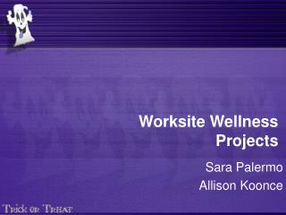 Worksite Wellness Projects