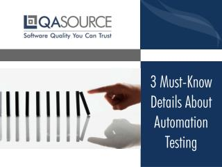 Top 3 Questions About Automation Testing