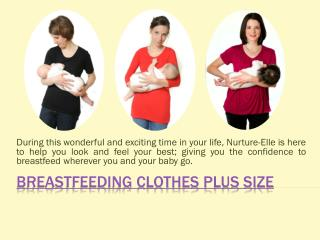 Comfortable clothes for breastfeeding