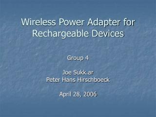 Wireless Power Adapter for Rechargeable Devices