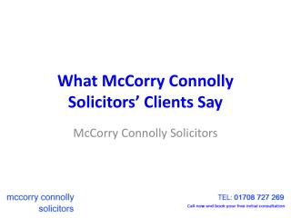 What McCorry Connolly Romford Solicitors' Clients Say