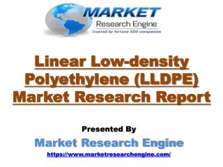 Linear Low-density Polyethylene (LLDPE) Market to Reach US$ 59 Billion by 2023