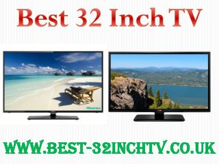 Choose Sleek And Stylish 32 Inch TV