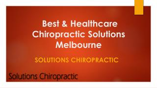 Best & Healthcare Chiropractic Solutions Melbourne