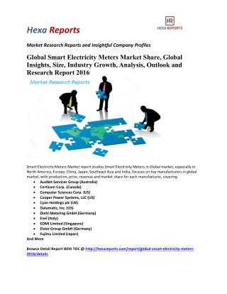 Global Smart Electricity Meters Market Share, Global Insights, Size, Industry Growth, Analysis, Outlook and Research Rep