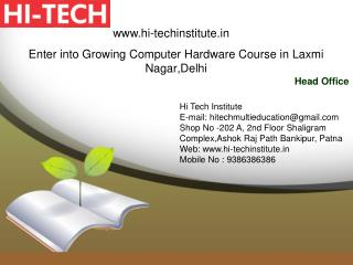 Enter into Growing Computer Hardware Course in Laxmi Nagar, Delhi