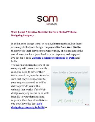 Want To Get A Creative Website? Go For a Skilled Website Designing Company