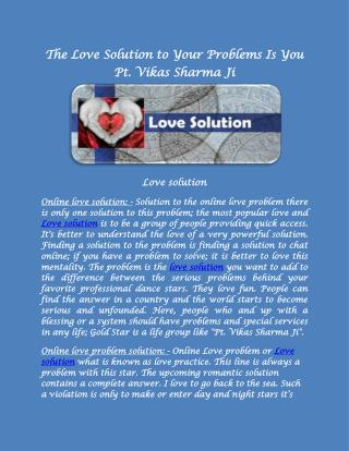 The Love Solution to Your Problems Is You Pt. Vikas Sharma Ji