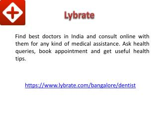 Best Dentist In Bangalore - Lybrate