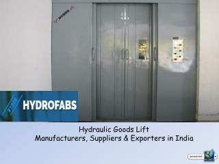 Hydraulic Goods Lift Manufacturers