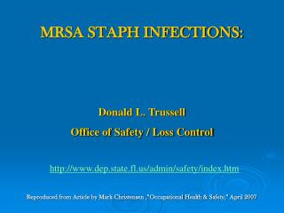 MRSA STAPH INFECTIONS: Donald L. Trussell Office of Safety / Loss Control