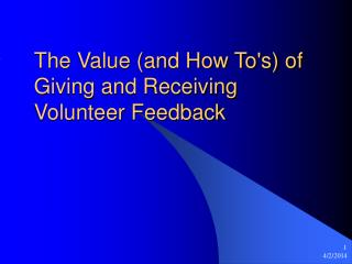 The Value (and How To's) of Giving and Receiving Volunteer Feedback