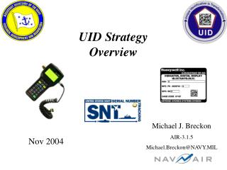 UID Strategy Overview