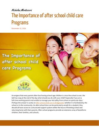 after school child care essay Income children, after-school care programs, head start programs and other institutions that are licensed or approved to provide child-care services11 as family.