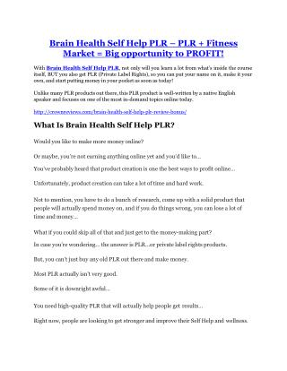 Brain Health Self Help PLR Reviews and Bonuses-- Brain Health Self Help PLR