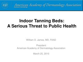 Indoor Tanning Beds:  A Serious Threat to Public Health