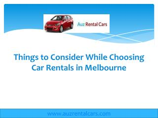 Things to Consider While Choosing Car Rentals
