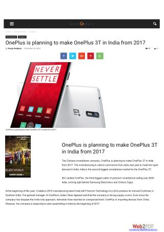 OnePlus is planning to make OnePlus 3T in India from 2017