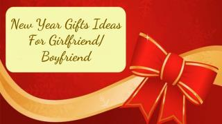 New Year Gifts Ideas For Girlfriend Boyfriend