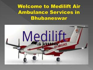 Medilift Air Ambulance Services in Bhubaneswar and Jabalpur