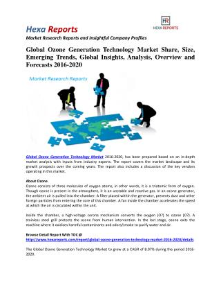 Ozone Generation Technology Market Share, Industry Growth And Overview 2016-2020: Hexa Reports