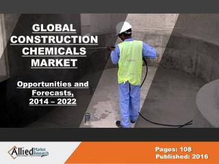 Global Construction Chemicals Market Share & Industry Growth, 2022