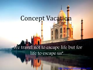 Indian Top Destination - Place to Visit in India - Concept Vacation