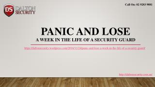 Panic and Lose- A week in the life of a Security Guard