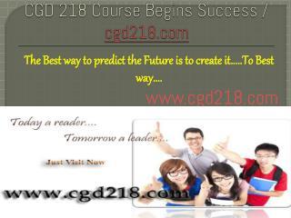 CGD 218 Course Begins Success / cgd218dotcom