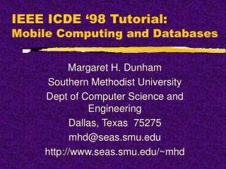 IEEE ICDE '98 Tutorial: Mobile Computing and Databases