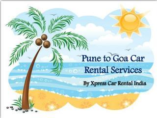 Pune to Goa Car Rental