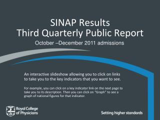 SINAP Results  Third Quarterly Public Report