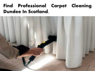 Find Professional Carpet Cleaning Dundee