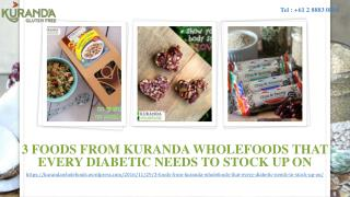 3 Foods From Kuranda Wholefoods That Every Diabetic Needs To Stock Up On
