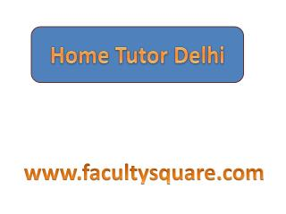 Home Tutors in Delhi