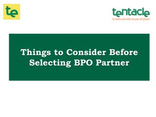 Looking for a BPO Partner? First Consider These Factors