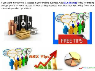 MCX Free Tips Today by Our Expert - MCXadda