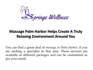 Massage Palm Harbor Helps Create A Truly Relaxing Environment Around You