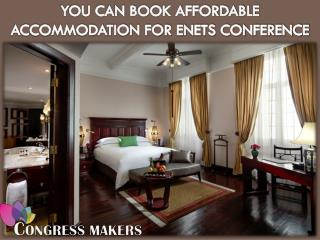You Can Book Affordable Accommodation for ENETS Conference