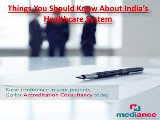 5 Things You Should Know About India's Healthcare System