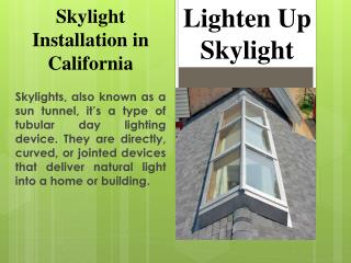 Best tube skylight installator and repairing centre in California