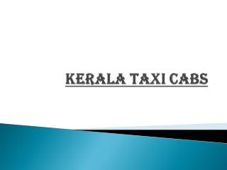 ENJOY KERALA TRIP ONLY WITH KERALA TRAVEL CABS
