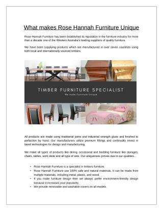 what makes Rose Hannah Furniture Unique?