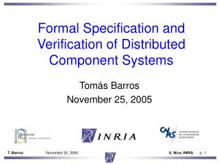 Formal Specification and Verification of Distributed Component Systems