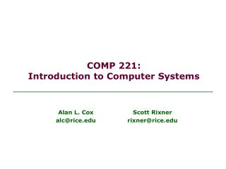 COMP 221: Introduction to Computer Systems