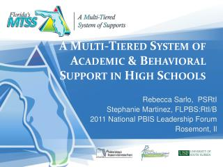 A Multi-Tiered System of Academic  Behavioral Support in High Schools