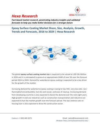 Epoxy Surface Coating Market Research Report  - Industry Analysis and Forecas to 2024 | Hexa Research