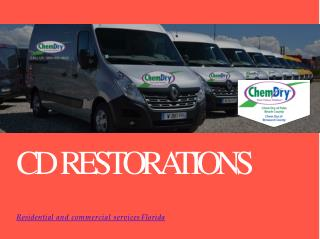 Residential and commercial services Florida - CD Restorations