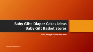 Baby Gifts Diaper Cakes Ideas Baby Gift Basket